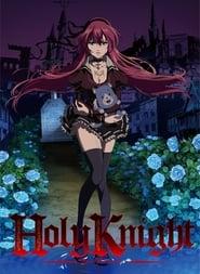 Holy Knight – 1ª Temporada