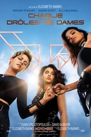 film Charlie's Angels streaming sur Streamcomplet