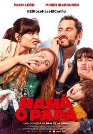 مشاهدة فيلم Mamá o papá 2021 مترجم أون لاين بجودة عالية