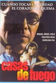 Casas de fuego (1995) | Casas de fuego