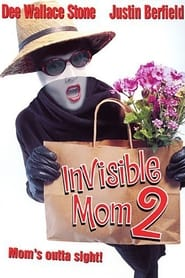 Invisible Mom II