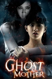 Ghost Mother (2007)