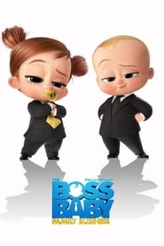 The Boss Baby 2: Afacere de familie (2021) dublat in romana