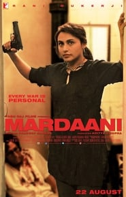 Mardaani 2014 Hindi Movie BluRay 300mb 480p 1GB 720p 3GB 9GB 12GB 1080p