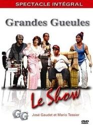 Les Grandes Gueules - Le show 2002