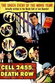Cell 2455 Death Row (1955)