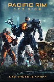 Pacific Rim: Uprising [2018]