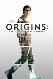 Origins: The Journey of Humankind 2017