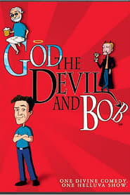مسلسل God, the Devil and Bob مترجم