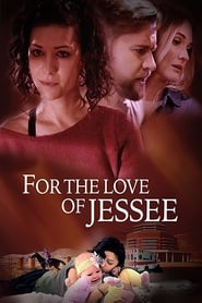 Nonton Film For the Love of Jessee (2020)