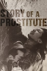 Watch Story of a Prostitute