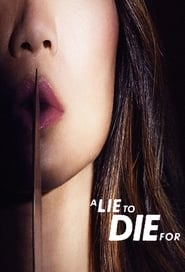 A Lie to Die For (TV Series 2019– )