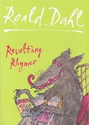 Roald Dahl's, Revolting Rhymes (2005)