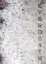 مشاهدة فيلم Everdeath 2021 مترجم أون لاين بجودة عالية