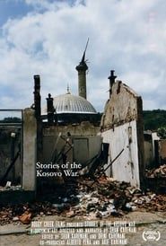 Stories of the Kosovo War (2019)