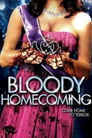 Bloody Homecoming (2012)