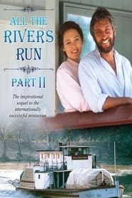 All The Rivers Run II
