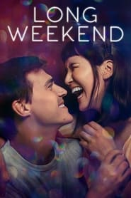 Watch Long Weekend (2021) Fmovies