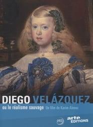 Diego Velázquez ou le Réalisme Sauvage Poster