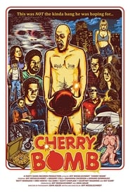 Cherry Bomb (2017)