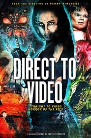Direct to Video: Straight to Video Horror of the 90s [2019]