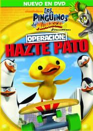 Los Pingüinos de Madagascar – Operación: Hazte Pato