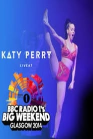 Katy Perry - BBC Radio 1's Big Weekend 2014