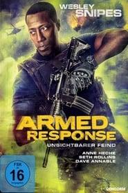 Armed Response – Unsichtbarer Feind (2017)