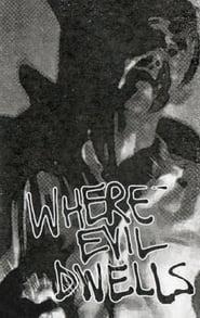 Where Evil Dwells (1985)