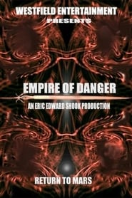 Empire of Danger (2004)