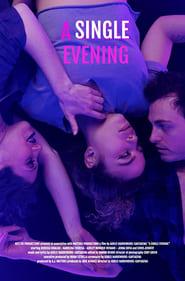 A Single Evening (2020)