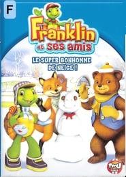 Franklin et ses amis - le super bonhomme de neige !