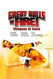 Great Balls of Fire! – Vampate di fuoco