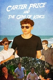 Carter Price and The Gem of Kings [2019]