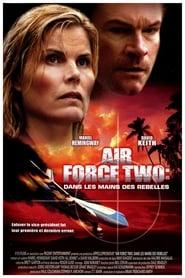 Voir Air Force Two - dans les mains des rebelles en streaming complet gratuit   film streaming, StreamizSeries.com