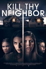 Kill Thy Neighbor (2018) HD 1080p Watch Online