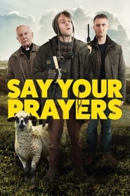 Say Your Prayers [2020]