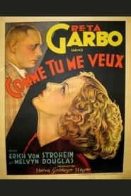 Comme tu me veux (1932)