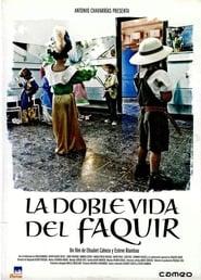 La doble vida del faquir (2005) Zalukaj Online Cały Film Lektor PL