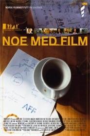 Noe med film