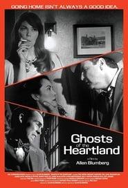 فيلم Ghosts of the Heartland مترجم