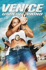 Venice Underground (2005)