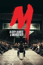 Poster M - A City Hunts a Murderer 2019