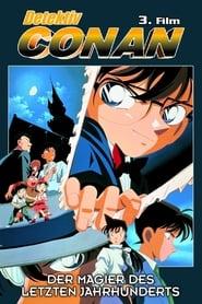 Detektiv Conan – Der Magier des letzten Jahrhunderts (1999)
