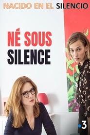 Nacido en el silencio (2018) | Né sous silence