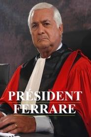 Le Président Ferrare 2004