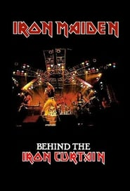 Iron Maiden: Behind the Iron Curtain