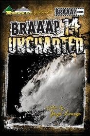 Braaap 14: Uncharted