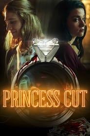 Princess Cut (2021)