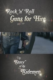 Rock 'n' Roll Guns for Hire: The Story of the Sidemen